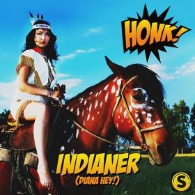 HONK! - INDIANER (DIANA HEY)